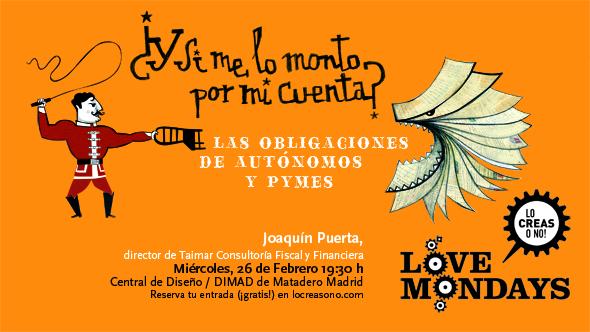 Love Mondays febrero 2014   Obligaciones fiscales y otros sinsabores del emprendimiento