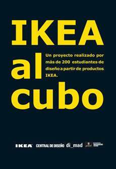 es el proyecto ikea al cubo realizado en colaboracin con la asociacin diseadores de madrid dimad en el que alumnos de 10 escuelas de diseo - Ikea Diseo