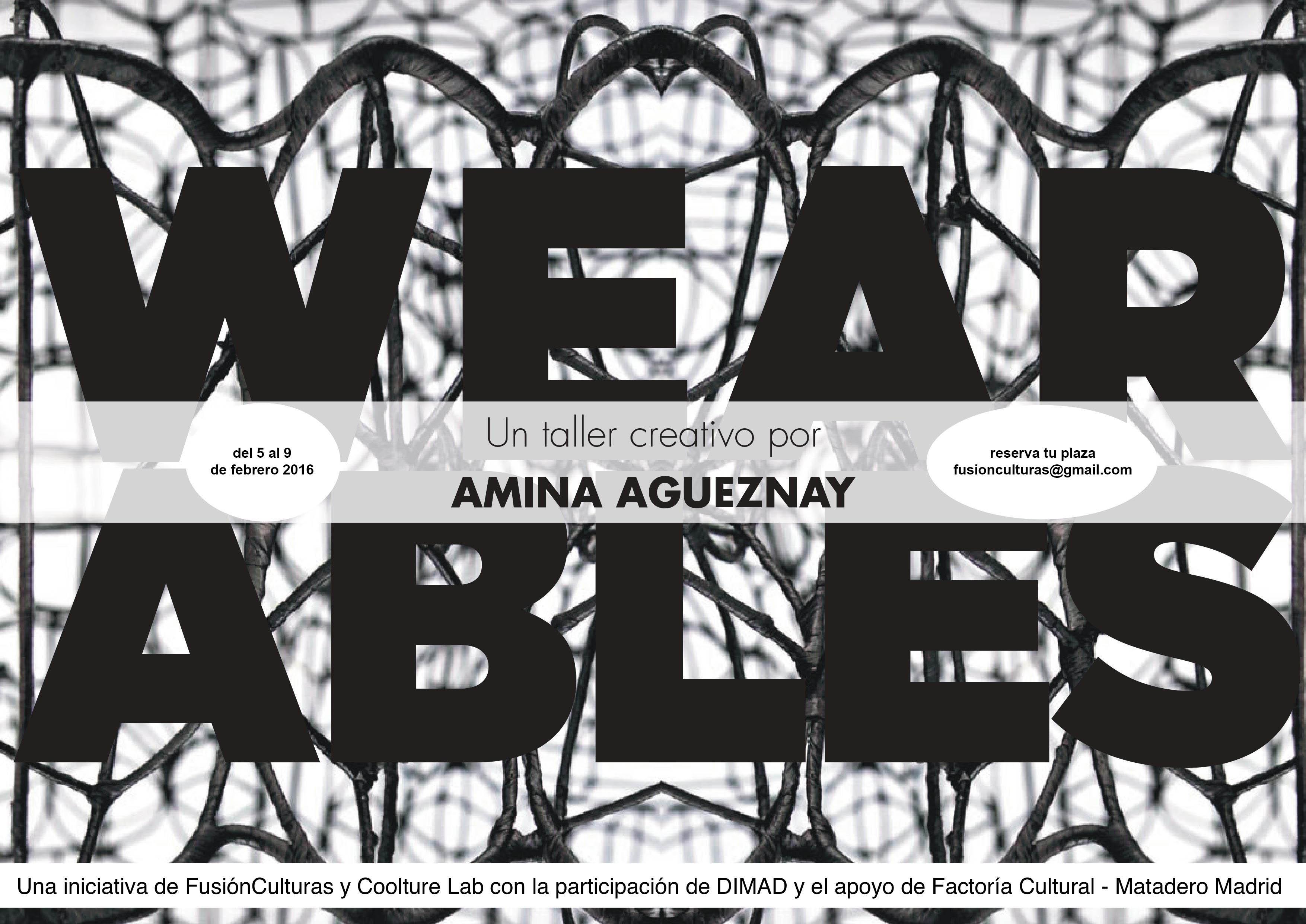 Wearables. Taller creativo con Amina Agueznay