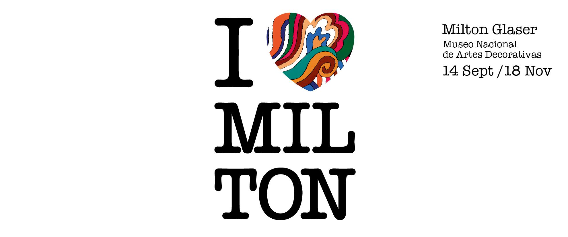 Exposición 'I LOVE MILTON' - MADRID