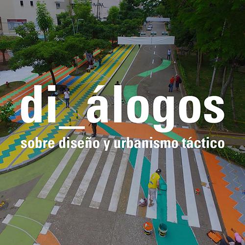 di_álogos sobre diseño y urbanismo táctico
